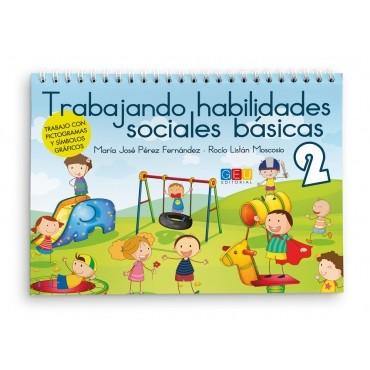 Trabajando habilidades sociales básicas 2 · Cuaderno